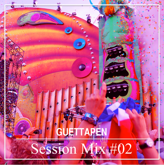 Guettapen Session Mix #02