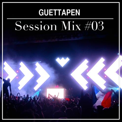 Guettapen Session Mix #03