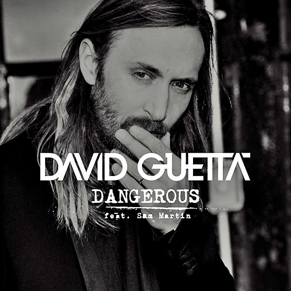 1413110643_1412681441david-guetta-dangerous-feat-sam-martin