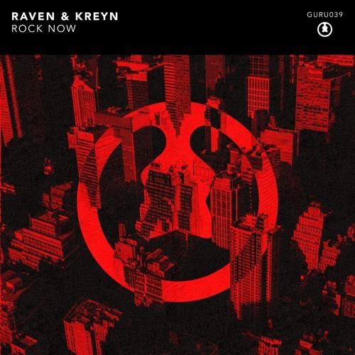 Raven & Kreyn - Rock Now